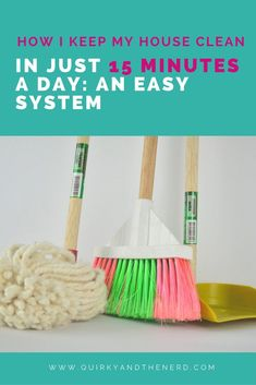 My easy peasy 15 minute a day cleaning system was so easy to put together. See how I did it and how I keep my house clean in only 15 minutes a day, even as a working mom. quirkyandthenerd.com