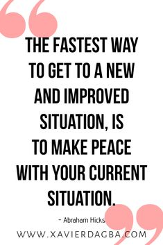 The fastest way to get to a new and improved situation is to make peace with your current. Click the link below to visit my gallery of empowering, inspirational, motivational and Uplifting quotes and affirmations. Sin Quotes, Babe Quotes, Daily Quotes, Quotes To Live By, Motivational Quotes, Inspirational Quotes, Uplifting Quotes, Meaningful Quotes, Positive Affirmations