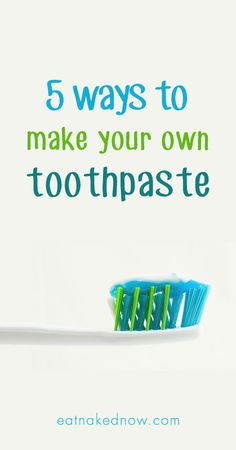 I have completely overhauled my whole oral hygiene routine, and now use exclusively homemade products with amazing success. Here is my formula, plus a bonus 5 ways to make your own toothpaste  || eatnakednow.com