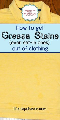 Life in Lape Haven - Tried It Tuesday: How to Get Grease Stains (Even Set-In Ones) Out of Clothing. After finding grease and oil spots on my son's shirts, ones that had already been washed and dried, I decided to find a simple way to get the grease and oil stains out of his clothing. #laundrytips #stainremoval #greasestains #householdchores #laundry