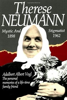 Therese Neumann: Mystic and Stigmatist (1898-1962) by Adalbert Albert Vogl http://www.amazon.com/dp/0895552418/ref=cm_sw_r_pi_dp_C8s4wb0CA6483