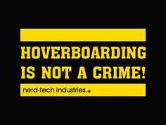 T-Shirt: Hoverboarding is not a crime