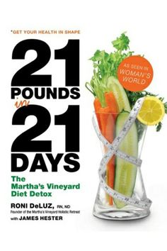 The Martha's Vineyard Detox Diet, Are Body Cleansing Diets Worth Starving For? Comment, Like, Repin !!!!!!