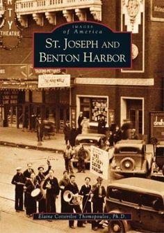 St.  Joseph  and  Benton  Harbor  (MI)  (Images  of   America) by Elaine Cotsirilos Thomopoulos, http://www.amazon.com/dp/0738531901/ref=cm_sw_r_pi_dp_OwM2pb04TEFK5