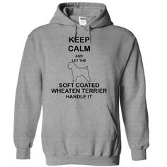 Keep calm and let the SOFT COATED WHEATEN TERRIER handle it-khopl T Shirts, Hoodies Sweatshirts
