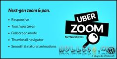 CodeCanyon  Uber Zoom v1.1.1  Smooth Zoom & Pan for WordPress