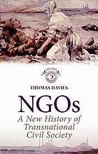 NGOs : a new history of transnational civil society