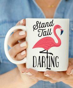 Look at this #zulilyfind! 'Stand Tall' Flamingo Mug #zulilyfinds