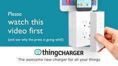 thingCHARGER is a simple, elegant new way to charge all your things. Just plug it into any outlet and you'll have a neat charging station — free of ugly wires. Charge All Your Things At Once Charge any phone, any tablet, any reader from any brand.  Plug 2 or 3 thingCHARGERs together and charge all your things at once.  Watch the video above, and fall in love again. Let's hope this will get outlets for other countries as well!