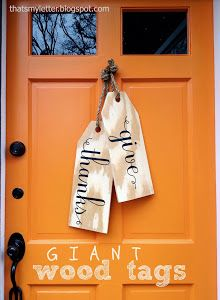 I don't know if I love this way of doing it, but I like the idea of display this sentiment on the front door.
