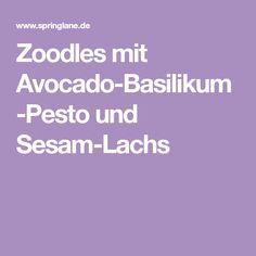 Zoodles mit Avocado-Basilikum-Pesto und Sesam-Lachs