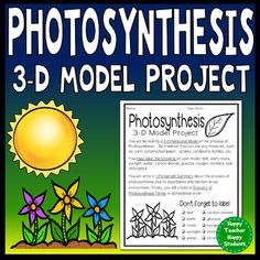 Photosynthesis Project: 3-D Model of Photosynthesis with G