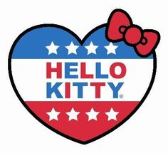 Vote Hello Kitty For President - Just for you Vanessa :-)
