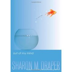 Out of My Mind- for Margot and I to read