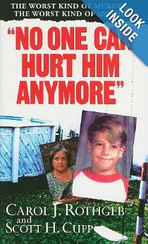 """No One Can Hurt Him Anymore (Pinnacle True Crime): Carol Rothgeb, Scott Cupp: On Sunday May 2, 1993 in Lantana, Florida, a town in the Palm Beach area, the naked body of ten-year-old Andrew """"A.J."""" Schwarz was found floating facedown in the family's backyard swimming pool. But how could he have drowned when the water level was only four feet deep? And why was his body covered with cuts and bruises from head to toe?"""