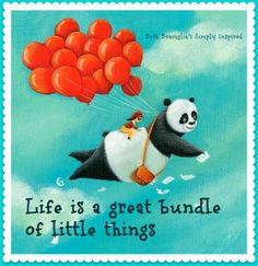 Life is a great bundle of little things