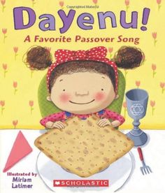 Picture book. Dayenu! A Favorite Passover Song by Miriam Latimer.