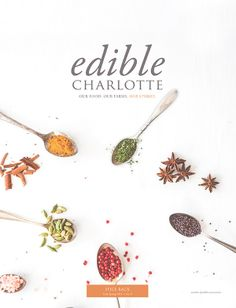 Edible Communities Cover Contest: Edible Charlotte | Edible Feast  (We helped bring this cover into reality, yay!!)