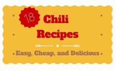 Amazing Collection of Easy Chili Recipes - Lots of different easy recipes for chili.