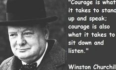 Winston Churchill, Love Him Or Hate Him, He Said Some Great Things. Famous Historical Quotes, Historical Women, Churchill Quotes, Winston Churchill, Classroom Quotes, Woman Quotes, Quotes Women, What It Takes, Founding Fathers