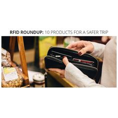 For travelers who would rather lose their stuff than be seen wearing grandma's money belt, these 10 RFID-blocking products are GREAT options!