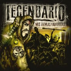 Legendario - Mis Armas Favoritas (2010)