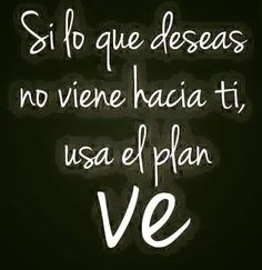 Plan ve ! Lazy Quotes, Bio Quotes, Quotes To Live By, Motivational Phrases, Inspirational Quotes, Love Phrases, Spanish Quotes, English Quotes, Positive Quotes