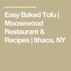 Easy Baked Tofu | Moosewood Restaurant & Recipes | Ithaca, NY