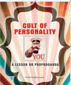Cult of Personality: A Lesson of Propaganda Geography Lesson for Middle School and High School.