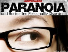 HealingFromBPD.org - Borderline Personality Disorder Blog: Transient, Stress-Related Paranoid Ideation and Borderline Personality Disorder