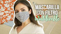 Tutorial MASCARILLA reutilizable de tela muy fácil con FILTRO TNT - YouTube Reuse Old Clothes, Diy Clothes, The New School, New School Year, Diy Mask, Diy Face Mask, 3d Face, Craft Tutorials, Craft Ideas
