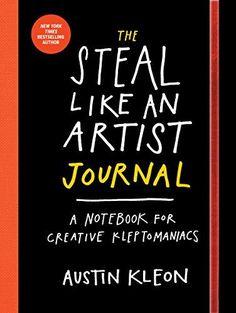 The Steal Like an Artist Journal: A Notebook for Creative Kleptomaniacs by Austin Kleon http://www.amazon.com/dp/0761185682/ref=cm_sw_r_pi_dp_tJFtwb0KJ9B3M