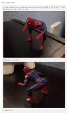 spiderman, I snort laugh at this Everytime!!