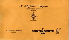 """1969 - Renato Bordonali - 33° Artiglieria """"Folgore""""  3° Gruppo Semovente 1° contingente 1969 Treviso"""