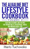 The Alkaline Diet Lifestyle Cookbook Vol.2: Delectable Alkaline Lunch Recipes for Vibrant Health, Unstoppable Energy, and Massive Weight Loss (Alkaline Recipes, Alkaline Cookbook, Lunch) - http://www.painlessdiet.com/the-alkaline-diet-lifestyle-cookbook-vol-2-delectable-alkaline-lunch-recipes-for-vibrant-health-unstoppable-energy-and-massive-weight-loss-alkaline-recipes-alkaline-cookbook-lunch/