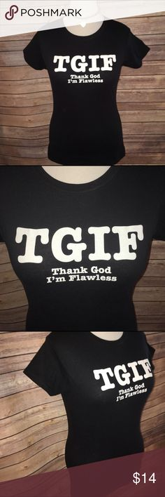"""BNWOT, TGIF Thank God I'm Fabulous Tee Adorable cheeky black tee with white decal that says """"TGIF Thank God I'm Fabulous"""". BNWOT, never worn. Super soft and stretchy ring spun cotton fabric. Check out my other listings to bundle and save 25% 😎! Gildan Tops Tees - Short Sleeve"""