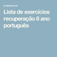 Lista de exercícios recuperação 8 ano português