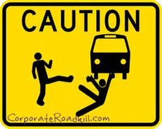 I should print this and put it up at work....these people are all ABOUT throwing you under the bus to cover their asses..