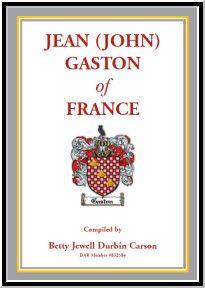 Jean (John) Gaston of France History Of Jeans, Family Genealogy, Gaston, My Heritage, Twenty One, Family History, The Twenties, Descendants