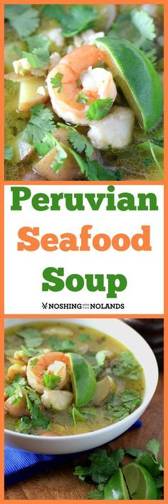 Peruvian Seafood Soup Recipe - This is a fabulous treat for seafood lovers. It has a little heat from jalapenos but ends with fresh lime and cilantro flavors! (Seafood Recipes For Dinner) Seafood Soup Recipes, Chowder Recipes, Seafood Dishes, Fish Recipes, Sandwich Recipes, Peruvian Dishes, Peruvian Cuisine, Peruvian Recipes, Cooking Recipes