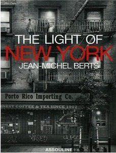 Jean-Michel Berts / The light of New York