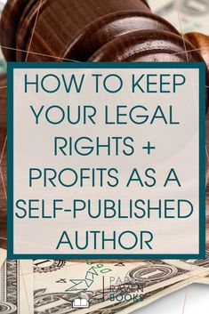 How to Keep Your Legal Rights + Profits as a Self-Published Author - Paper Raven Books Writing Genres, Book Writing Tips, Writer Tips, Fiction Writing, Writing Process, Writing Help, Writing Practice, Self Publishing, Writing Inspiration
