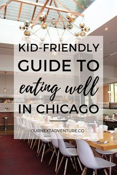 A foodie parents guide to where to eat in Chicago with kids // Good Eats | What to Eat | With Baby