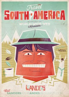 Fabulous retro South America travel poster by Sanders Family  sandersintheandes.blogspot.com