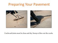 Sweep or blow out cracks or joints before applying repair products.