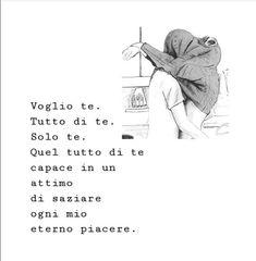 Edenl&Tyler Poetry Quotes, Words Quotes, Italian Love Quotes, Italian Phrases, Jordyn Jones, Bae, Love Affair, Life Lessons, Lust
