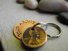 I want this...keychains made from pennies from years important to you
