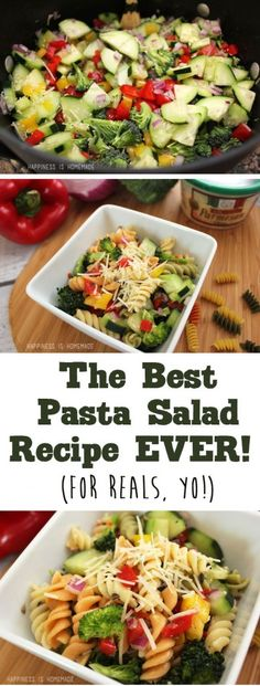 The Best Pasta Salad Recipe EVER ~ Happiness is Homemade // Really want to try t… - Salat Vegetarian Recipes, Cooking Recipes, Healthy Recipes, Happiness Is Homemade, Best Pasta Salad, Garden Pasta Salad Recipe, Tri Color Pasta Salad, Summer Salads, Soup And Salad