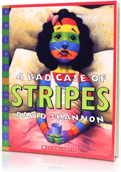 A Bad Case of Stripes, Written by: David Shannon | Read by: Sean Astin. http://www.storylineonline.net/a-bad-case-of-stripes/