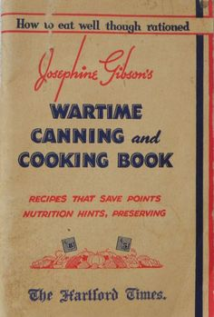 Wartime Canning and Cooking Book by wolfsnook on Etsy